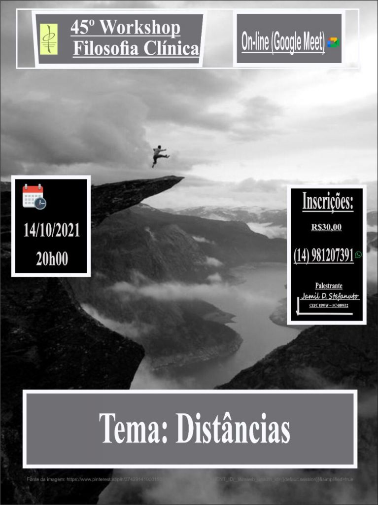 """workshop de Filosofia Clínica, com o tema """"distâncias"""", com prof Jamil Stefanuto"""